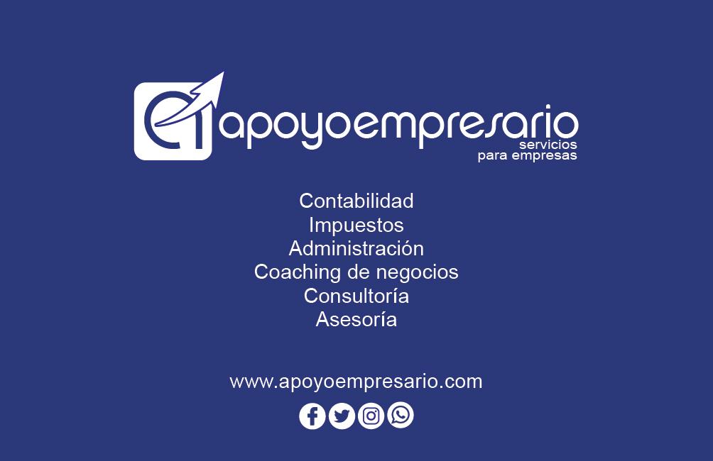 Apoyo Empresario - Servicios para Empresas: Contabilidad, Impuestos, Administración, Coaching de Negocios, Consultoría, Asesoria.